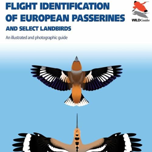Flight Identification of European Passerines & Select Landbirds - Flight Calls, live 1/22/21