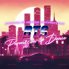 BTS - Permission to Dance (JooBooM Of Newton Synthwave Remix)