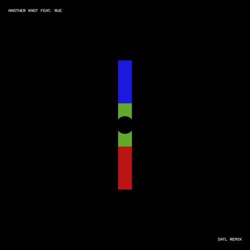 Another Knot (feat. RUE) (Satl Remix)