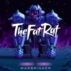 TheFatRat & Everen Maxwell - Warbringer (feat. Lindsey Stirling)