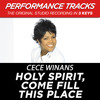 Holy Spirit, Come Fill This Place (Performance Track In Key Of Bb/Db/E With Background Vocals)