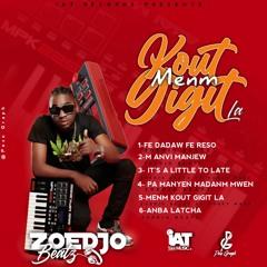 05 - Menm Kout Gigit La - Zoedjobeatz Feat Money Ma$e