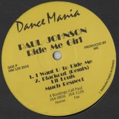 DM129 / Paul Johnson - Ride Me Girl / Now Suck It