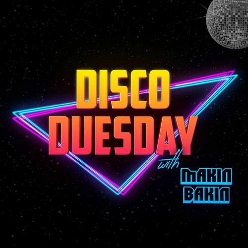 Makin Bakin - Disco Duesday