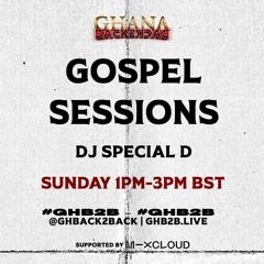 Gospel Sessions via #GHB2B - 7.06.2020