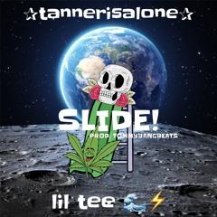 SLIDE! w/ lil tee(prod.tommybangbeats)