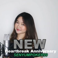 Heartbreak Anniversary - Giveon COVER Ft Eltasya Natasha by SenyumPoker