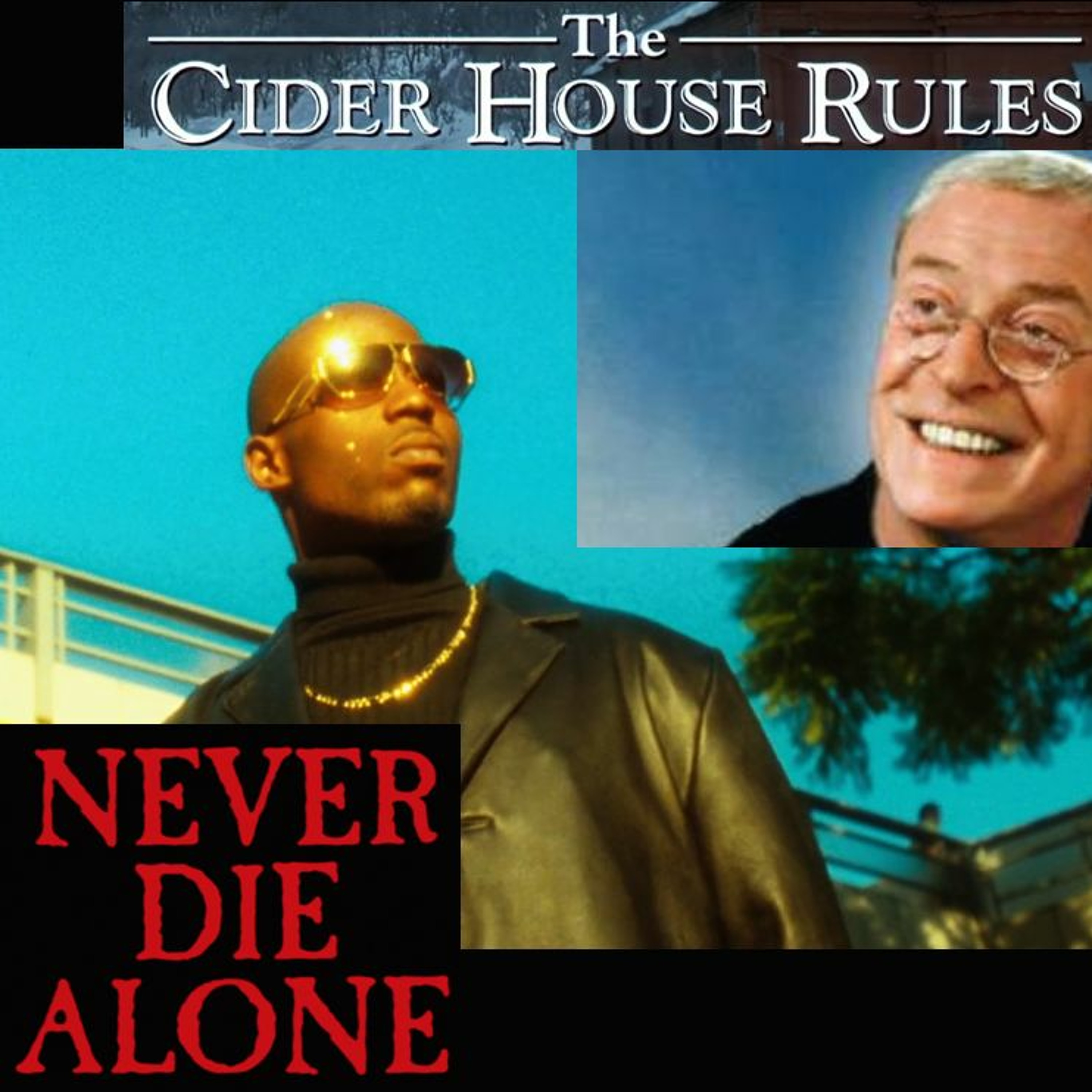 #101 - ciderhouse rules don't apply