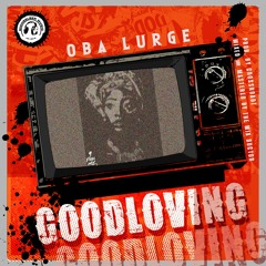 Good Loving (Prod. Crossroadz)