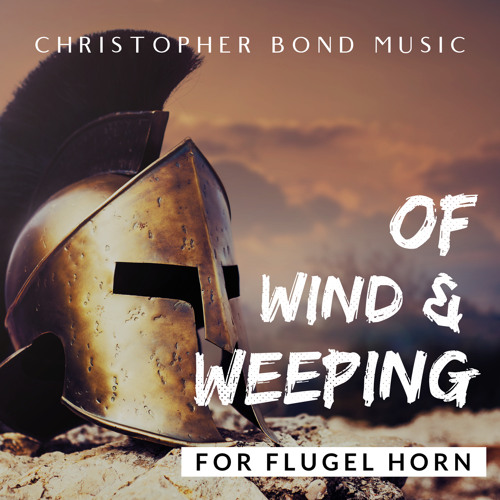 Of Wind & Weeping (David James & Tongwynlais Temperance Band)