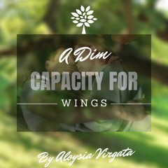 XF: A Dim Capacity For Wings - Chapter 10 by Aloysia Virgata - MA