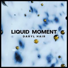Liquid Moment