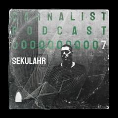 Carnalist Podcast Series #7 | SEKULAHR (Hybrid Set)