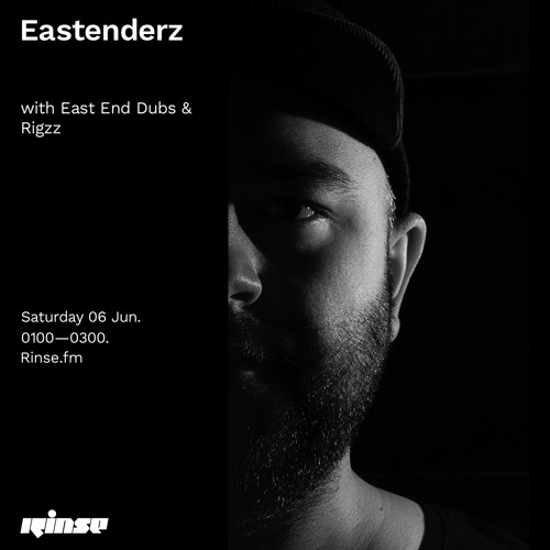 Eastenderz with East End Dubs & Rigzz - 06 June 2020