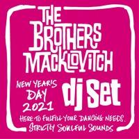 The Brothers Macklovitch DJ Set (Jan 2021)