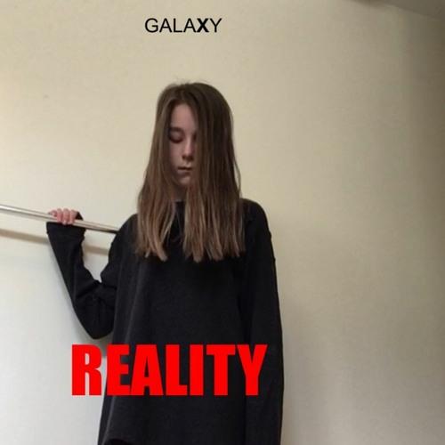 REALITY - GalaXy