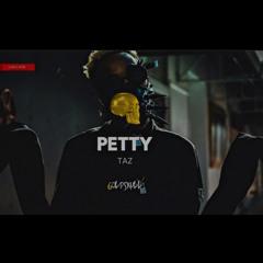 Petty - Taz