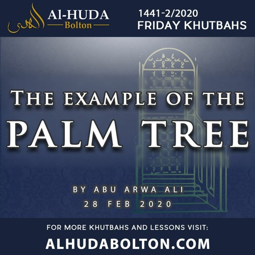 Khutbah: The Example of the Palm Tree