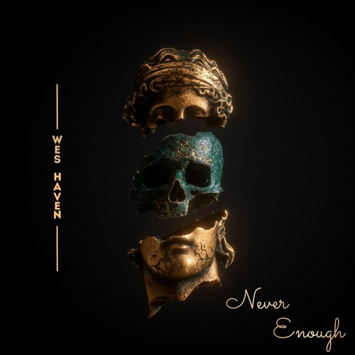 Never Enough (Prod by Vegawins)