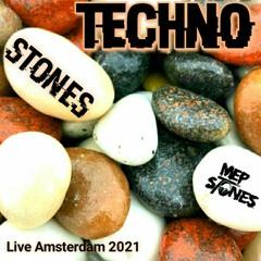 MEP STONES Techno STONES Live Amsterdam 2021