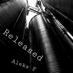Aleks F - Released
