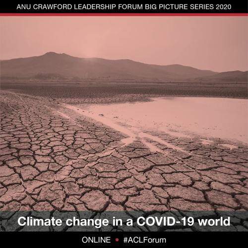 ACLF Big Picture Series - Australia, climate change & the pandemic