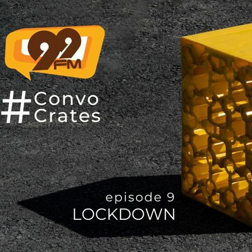 #Convo Crates - Lockdown