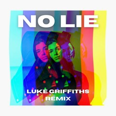 Sean Paul Ft. Dua Lipa - No Lie (Luke Griffiths Remix)