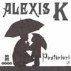 PHDM006 - Alexis K - POSTERIORI LP (OUT NOW!)