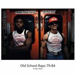 Old School Raps 79 - 84
