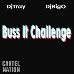 Dj Tray Dj Big O - Buss It Challenge