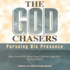 Into The Presence Of Jesus (The God Chasers Album Version)