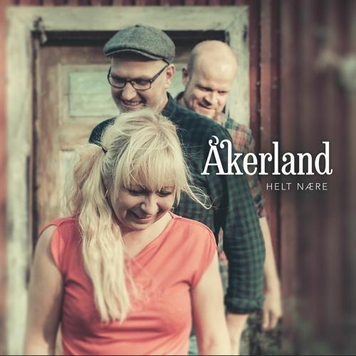 ÅKERLAND - HELT NÆRE