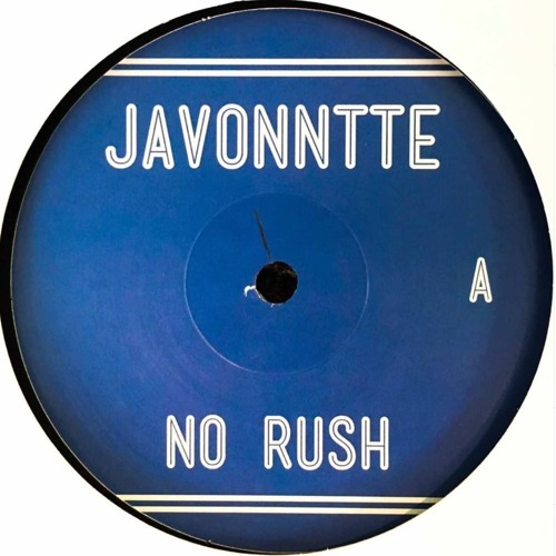 Javonntte - No Rush - Ten Lovers Music - TLP 001 - Snippets