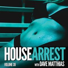 HouseArrest   Volume 39