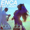 Bow Down (feat. Noizy)