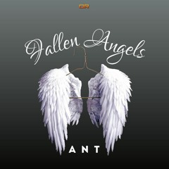 Ant - Fallen Angels