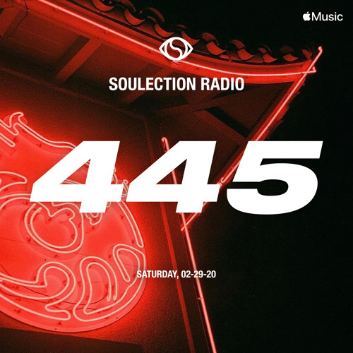 Soulection Radio Show #445