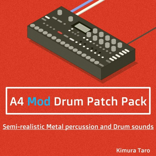 A4 MOD Drum Patch Pack(Additional sound patches)
