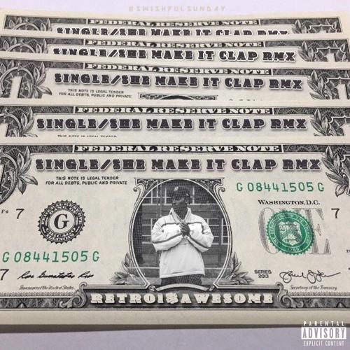 Single/She Make It Clap (Freestyle) #SwishfulSundays