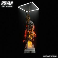 Rovan - Heavy Alligator