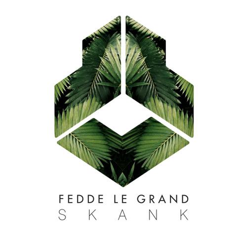 Fedde Le Grand - Skank