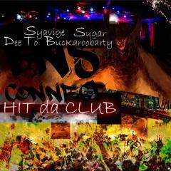 BnS Connect x 6969northgang - Hit Da Club