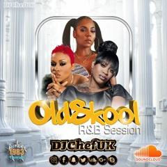 R&B OldSkool Session