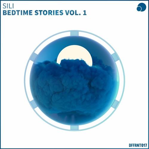 SiLi - Bedtime Stories Vol. 1 [DFFRNT017]