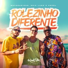 Matheuzinho, Eric Land e Kekel - Rolezinho Diferente