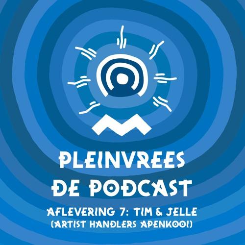 Pleinvrees De Podcast - Aflevering 7 - Tim & Jelle (Artist Handlers)
