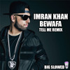 Download Imran Khan - Bewafa (Tell Me Remix) Mp3