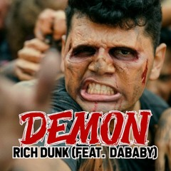 Rich Dunk (feat. DaBaby) - Demon
