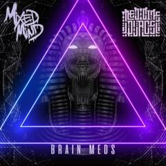 Medicine Place x MixedMind - Brain Meds
